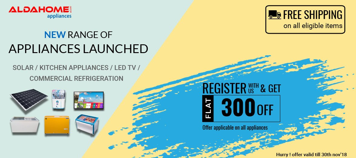 Register & get flat 300 OFF from Aldahome Appliances